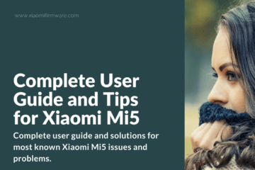 Tips and Newbie FAQ for Xiaomi Mi 5