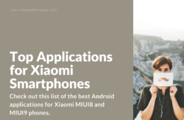 Top Applications for Xiaomi MIUI Android Smartphones in 2017