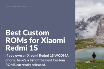 Latest Custom ROMs for Redmi 1S WCDMA
