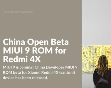MIUI 9 Developer ROM 7.8.17 for Redmi 4X (santoni)