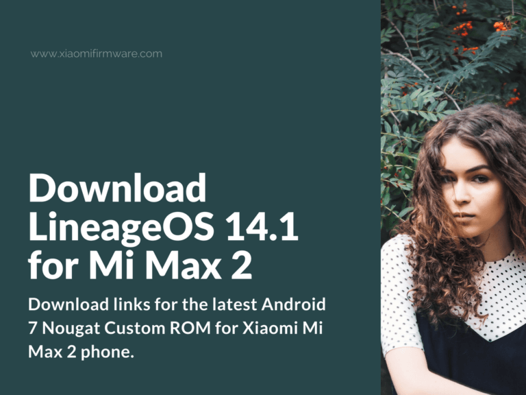 LineageOS 14.1 Custom ROM for Mi Max 2