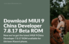 MIUI 9 China Beta ROM 7.8.17 for Xiaomi Phones