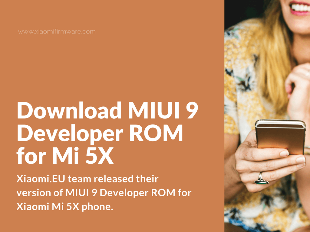 Download Xiaomi Mi5X MIUI 9 Developer ROM from Xiaomi.EU