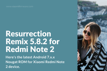 Resurrection Remix Custom ROM for Redmi Note 2