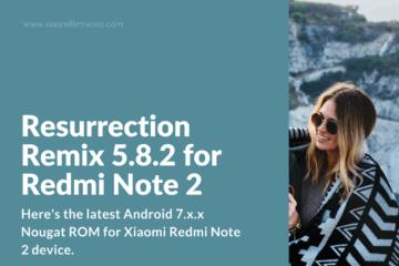 Download] Best Custom ROM for Redmi 4X - Xiaomi Firmware