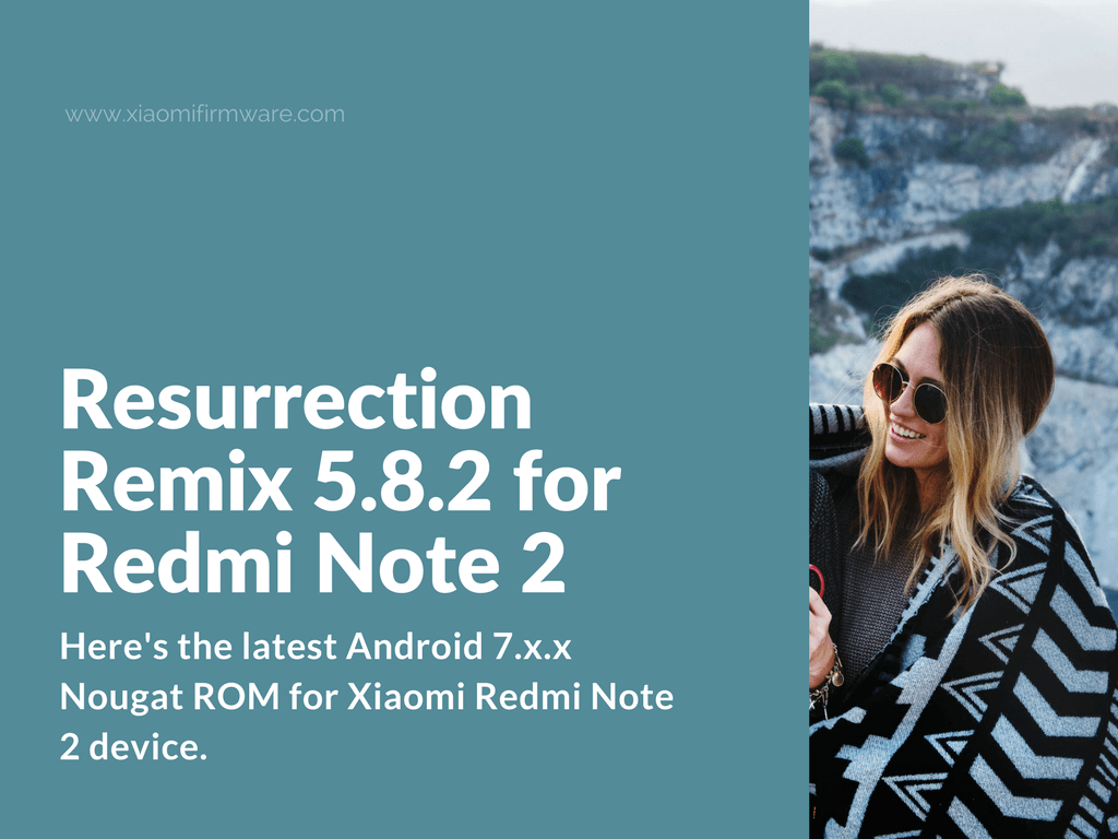Download Resurrection Remix 5 8 2 for Redmi Note 2 - Xiaomi