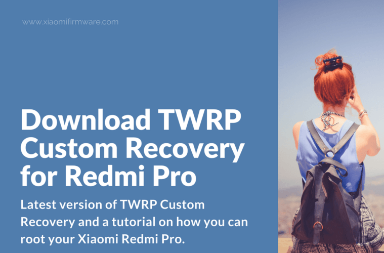 Download and flash TWRP for Xiaomi Redmi Pro