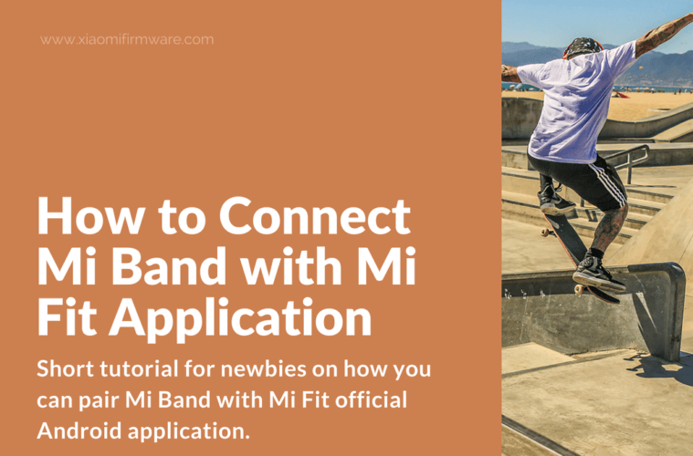 Guide on how to connect and pair Mi Band with Mi Fit App