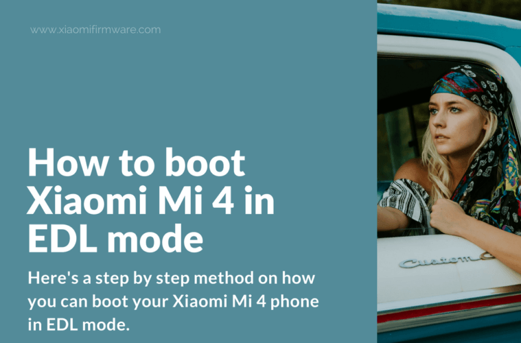 How to boot Xiaomi Mi 4 in EDL mode - Xiaomi Firmware