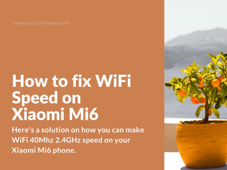Xiaomi Mi 6 Set up Wi-fi 40Mhz for 2.4GHz