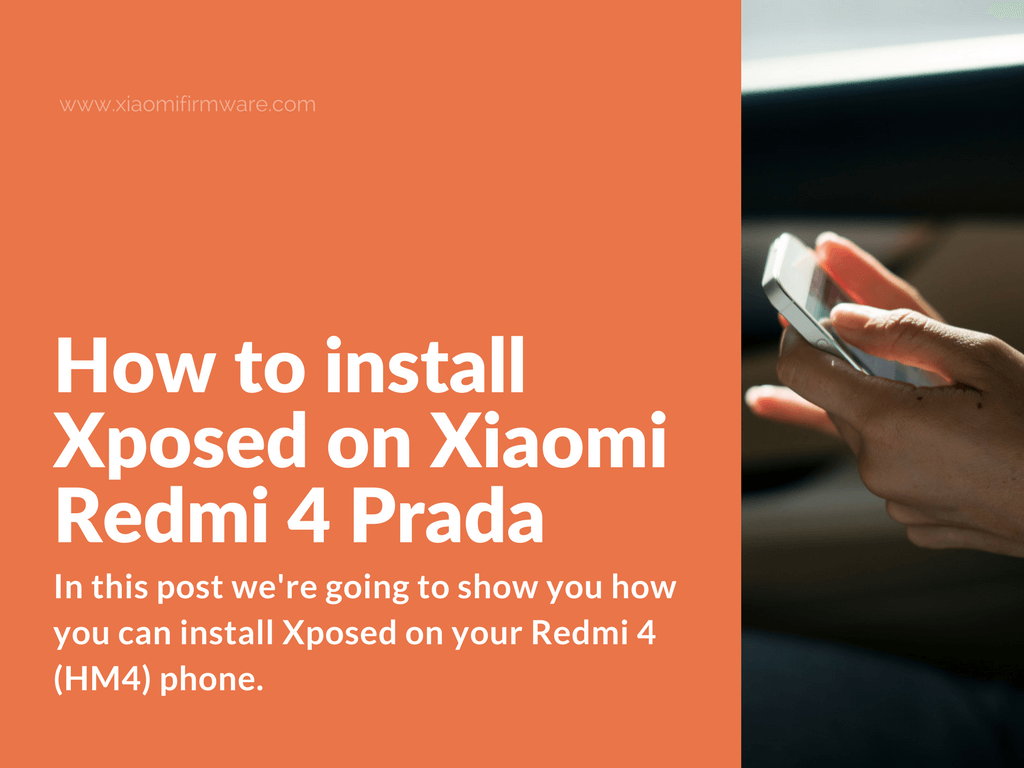Download and Install Xposed for Redmi 4 Prada