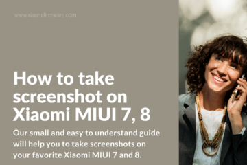 4 Tricks to take screenshots on Xiaomi MIUI Phone