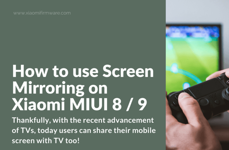 How to use Screen Mirroring on Xiaomi MIUI Phones - Xiaomi