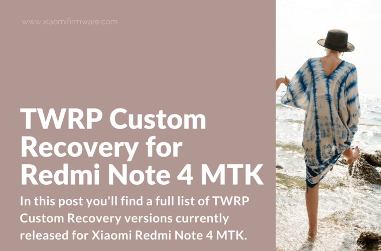 TWRP Custom Recovery for Redmi Note 4 MTK - Xiaomi Firmware
