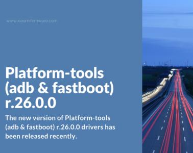 Download Platform-tools (adb & fastboot) r.26.0.0