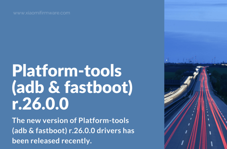 Download Platform-tools (adb & fastboot) r.26.0.0