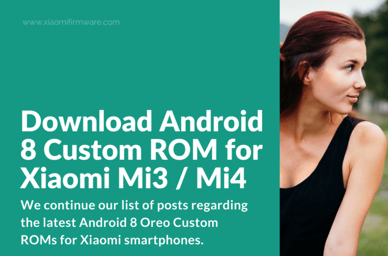 Download Android 8 Custom ROM for Xiaomi Mi3 / Mi4