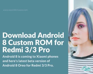 Download latest Custom ROMs for Xiaomi Redmi 3