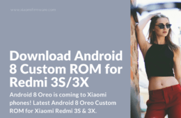 Android 8 Oreo ROM for Xiaomi Redmi 3S and 3X