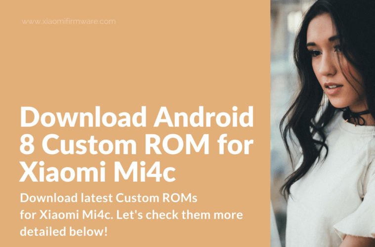 Download Android 8 Custom Rom For Xiaomi Mi4c Xiaomi