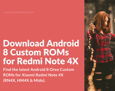 Android Oreo 8 for Redmi Note 4X