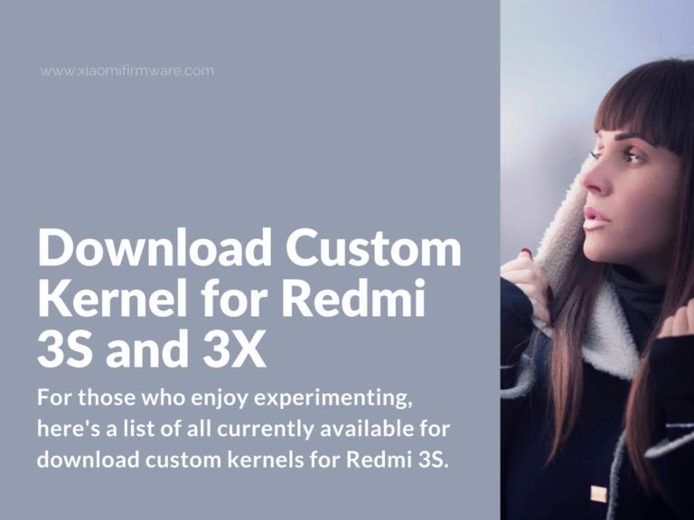 Latest Custom Kernels for Xiaomi Redmi 3S