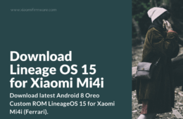 LineageOS Android 8 Oreo ROM for Xiaomi Mi4i