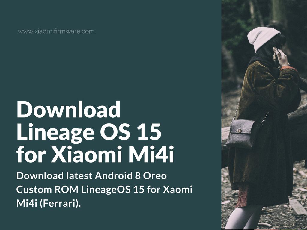 LineageOS Android 8 Oreo ROM for Xiaomi Mi4i