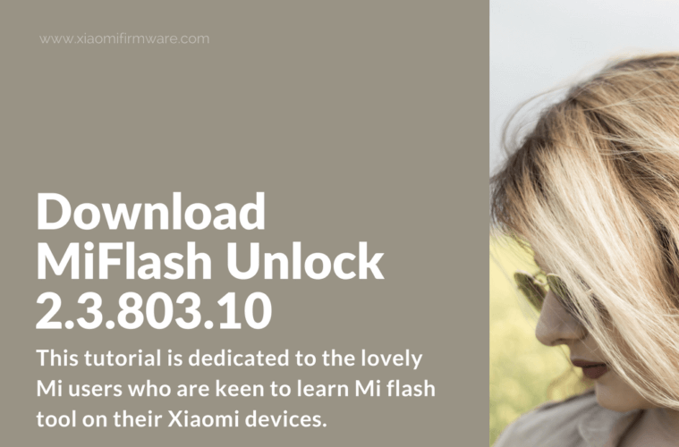 Download Mi Unlock 2 3 803 10 - Xiaomi Firmware
