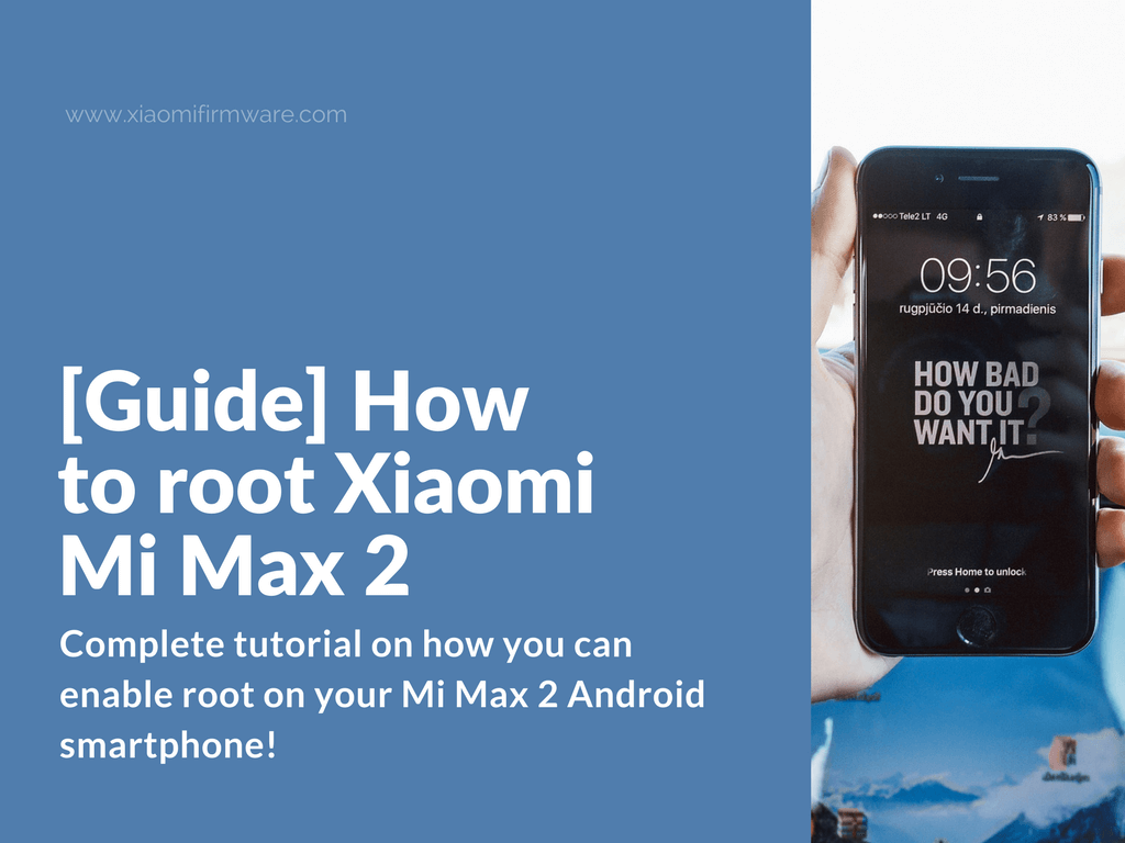 Complete Guidance on How to Root Xiaomi Mi Max 2