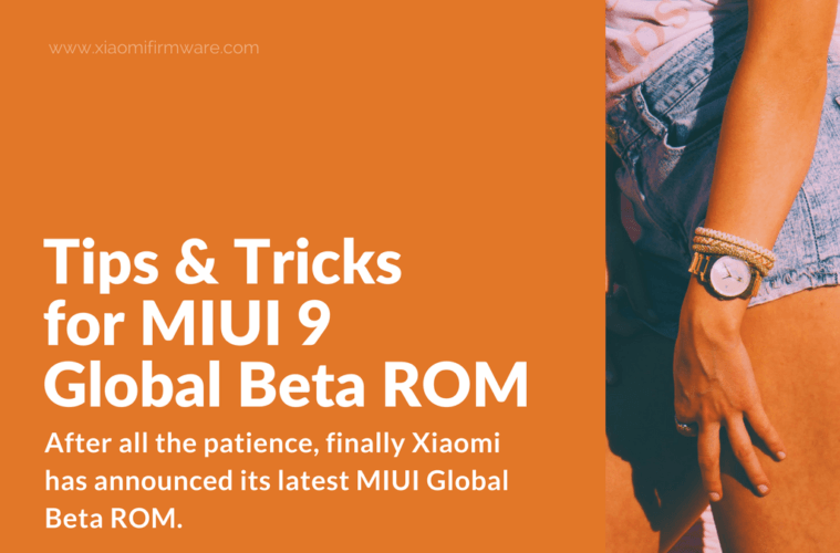 All You Need to Know About MIUI 9 Global Beta ROM