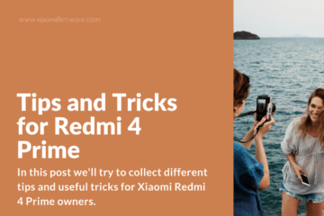 Redmi 4 Prime User Guide and FAQ (HM4 Prime, Markw)