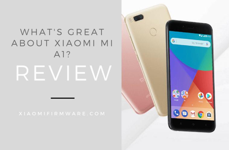 Xiaomi Mi A1 Overview