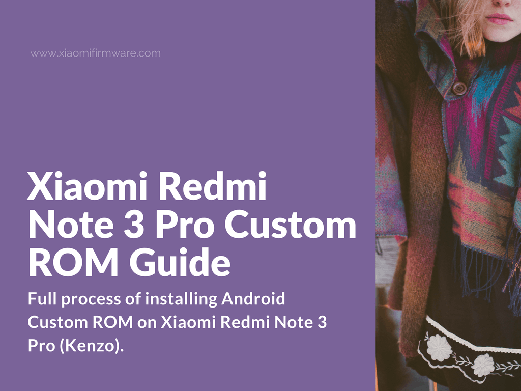 How to Flash Custom ROM on Redmi Note 3 Pro