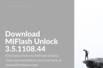 MiFlash Unlock 3.5.1108.44 Tutorial