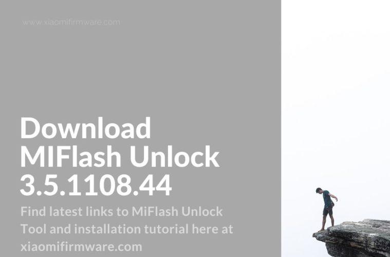 MiFlash Unlock 3.5.1108.44 Tutorial