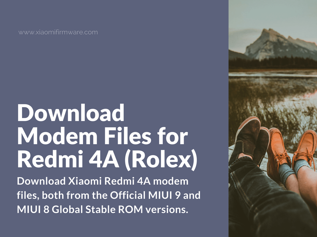 Download MIUI 9 and MIUI 8 Redmi 4A Modems