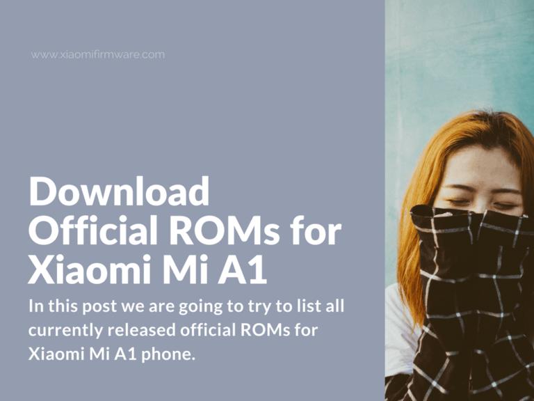 Xiaomi Mi A1 (tissot) - Official Firmware ROMs