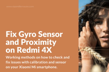 How to fix sensors issues on Redmi 4X