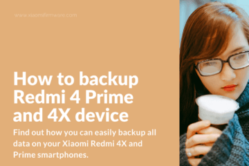 System and file backup on Xiaomi Redmi 4X