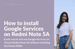 Download and install Google Play Store on Redmi Note 5A