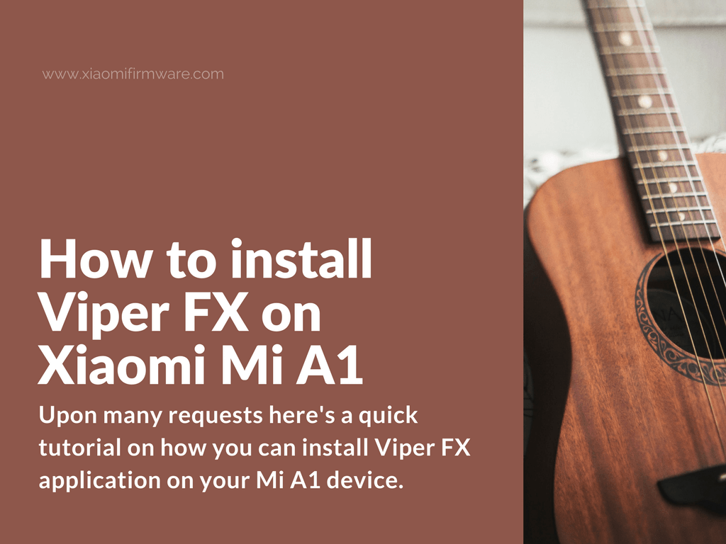 Download and install ViperFX for Xiaomi Mi A1