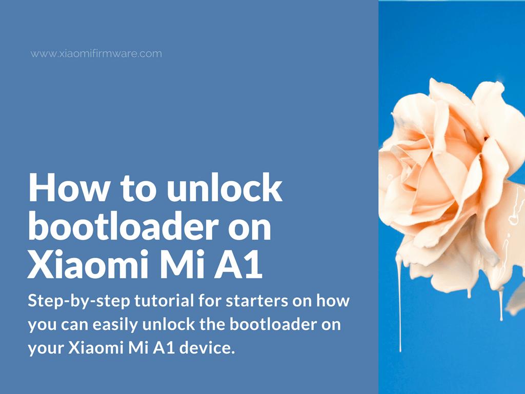 Unlocking tutorial for Xiaomi Mi A1 (tissot)