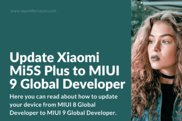 MIUI 9 Global Developer on Mi5S Plus Natrium