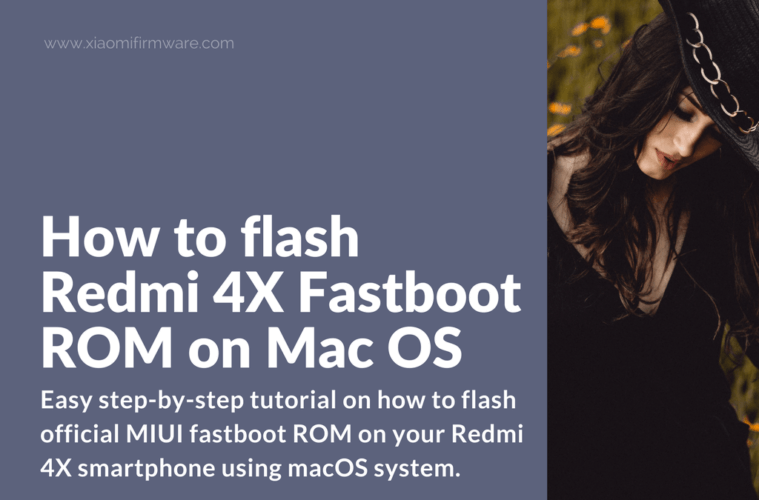 How to install adb and fastboot driver on mac os xiaomi firmware.