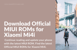 Install latest MIUI ROM on Mi4i (ferrari)