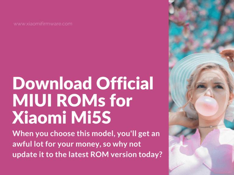 Latest MIUI ROMs for Xiaomi Mi 5S (Capricorn)