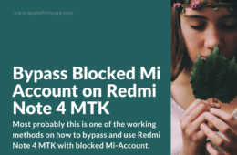 Way to bypass the locked Mi Account on Redmi Note 4