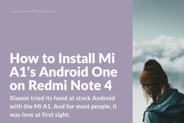 Android One Port for Redmi Note 4 and Mi 5X