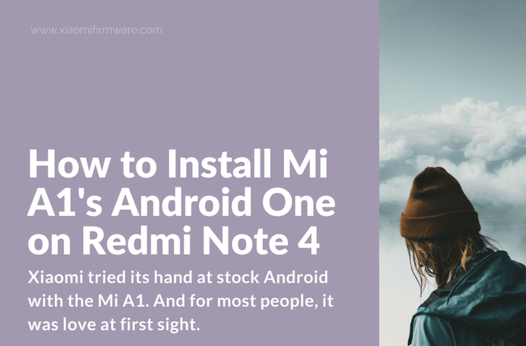 Redmi Note 4 For Android Apk: How To Install Mi A1's Android One On Redmi Note 4